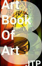 Art Book Of Art 3 by JustTwoPsychos