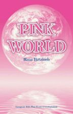Pink World Poetry by RBPinkWorld