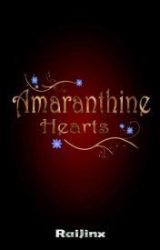 Amaranthine Hearts by RaiJinxLazaro