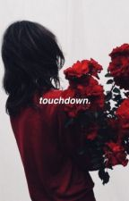 TOUCHDOWN ▬ APPLYFIC. by kihyawn
