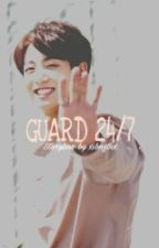 Guard 24/7 | Jungkook  by xibngtnx