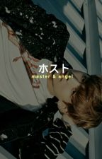 master & angel  |  applyfic by gyurantee