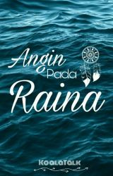 Angin Pada Raina [End] by koalatalk