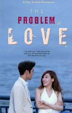 Problem Of The Love by anitha1GG