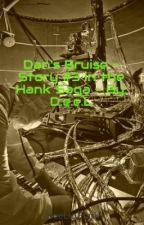 Dan's Bruise - Story #3 in the Hank Saga - By: D.e.e.L by DeeLioPunk