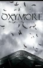 Oxymore by slpfdp
