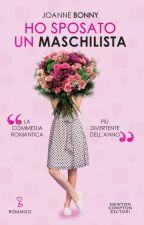 Chi vuol sposare un maschilista? by JoanneBonny
