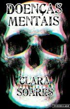 Doenças Mentais by ClaraSoares