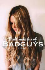 Don't Make Fun Of Badguys by PoohichousRomance