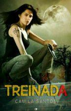 Treinada - Sem escolha by CamilaSantos960