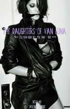 The Daughters Of Van Luna  by CayleanCGibb