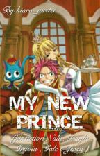 [Nalu]MY NEW PRINCE by kiara_writer