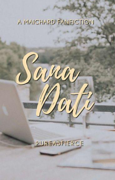 Sana Dati by fymaichard