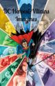 DC Heroes&Villains Imagines/Preferences by cynlenthia