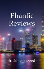Phanfic Reviews  by 2AMPhanfics