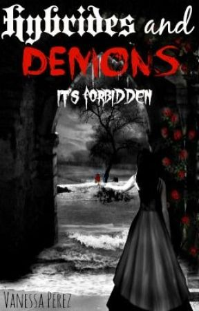 Hybrides and demons...its forbidden by _Queenofspiders
