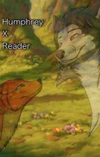 Humphrey X Reader by Katethe_alphawolf