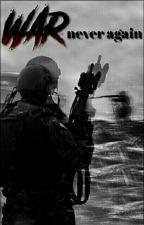 War - Never Again | Sabaton by TulinkA15