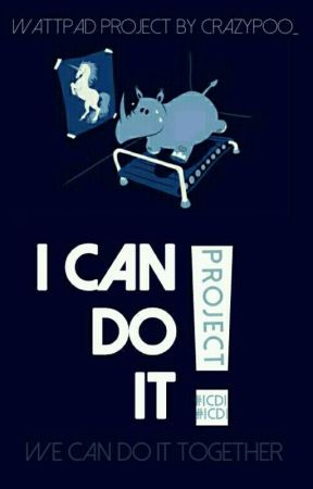 I CAN DO IT! by CrazyPoo_