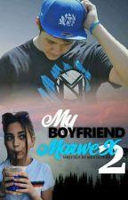 My boyfriend MarweX 2 by MenTeovka