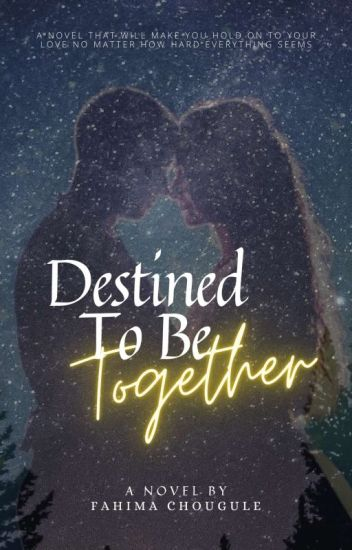 Destined to be together (ON HOLD)