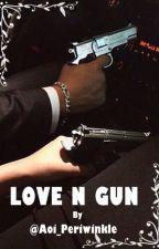 LOVE n GUN (Dark Love Mafia Series #1: Michael Geraldino) by Aoi_periwinkle