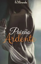 Paixão Ardente [NV] by SM_Books