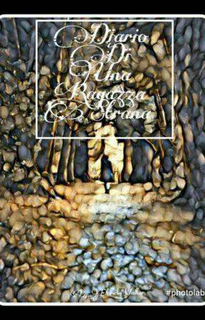 diario di una Ragazza strana by Eloise_Walker