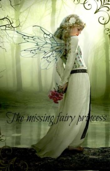 The missing fairy princess