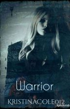 Warrior (Castiel fanfiction/ Supernatural) by KristinaCole012