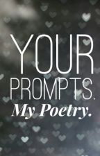 Your Prompts. My Poetry. by darth_turbatus