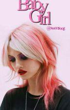 BabyGirl 2 [Teen AU] by sweetsoog