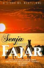 Senja menanti Fajar (On Going) by Restu_khu