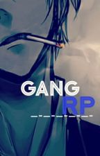 ~  Gang RP  ~ by -Prince_Lance-