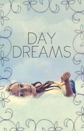 Day Dreams by NaughtyAuti