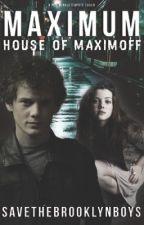 Maximum   House of Maximoff by SaveTheBrooklynBoys