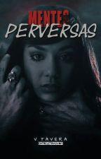 Mentes Perversas by entreletrasvoy