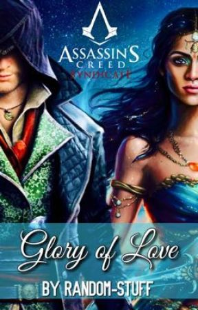 Glory Of Love Assassin S Creed Syndicate Jacob Frye Fanfiction Chapter 12 Betrayal Wattpad
