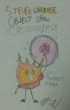 Steven Universe/Object Show Crossovers. by MeeyersPrezz