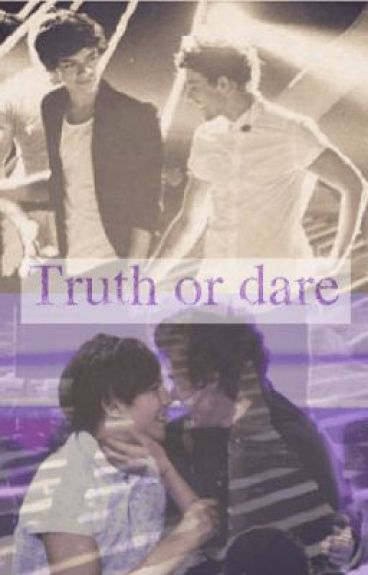 Truth Or Dare Larry Stylinson Wattpad