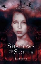 Shadows of Souls  by jasbethh