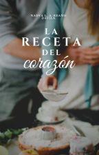 La Receta del Corazón by beautiful-reader