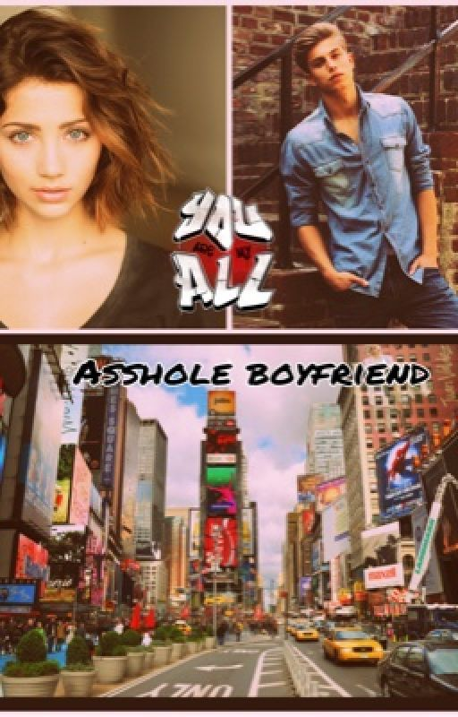 Asshole boyfriend by alessandra01224