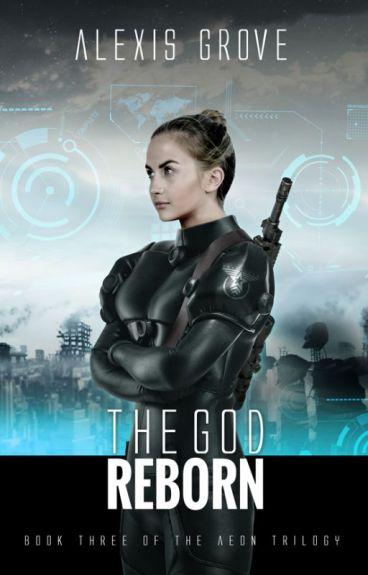 The God Reborn by Alexmgrove