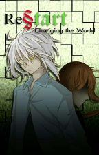 Re§tart: Changing The World |Katekyo Hitman Reborn Fanfic| by mariru_san