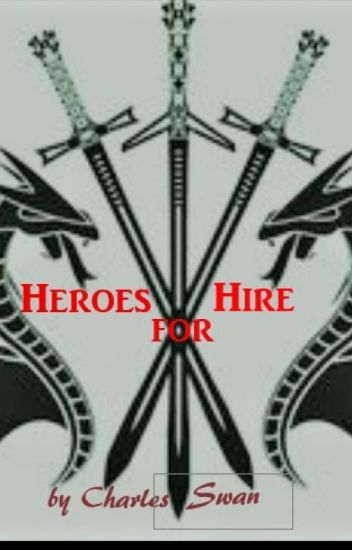 Heroes for Hire     [Wattys2018 longlist]