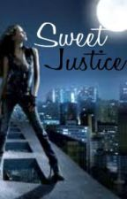 Sweet Justice by Gotham_Girl