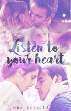 Listen to your heart | Jortini by mrs_devil13