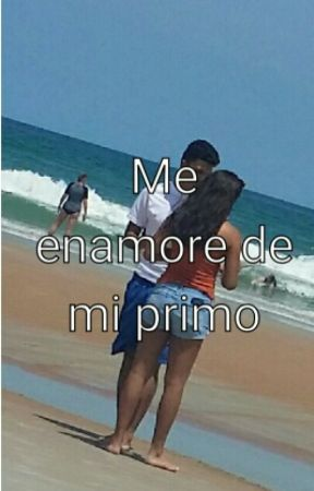 Me enamore de mi primo  by roxy639