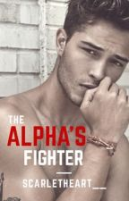 The Alpha's Fighter by ScarletHeart__